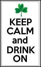 KEEP CALM AND DRINK ON - St Patrick's Day / Irish Vinyl Sticker - 14cm x 8cm