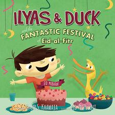 Ilyas & Duck and Fantastic Festival Of Eid Fitr  Islam Bedtime Children Book Kid