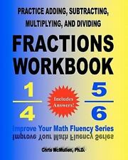 Practice Adding, Subtracting, Multiplying, and Dividing Fractions Workbook :...