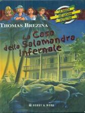 LA CASA DELLA SALAMANDRA INFERNALE  THOMAS BREZINA HOBBY & WORK 2006