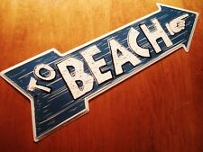 TO BEACH Right Pointing Finger Wood Grained Arrow Blue Metal Decor Sign NEW