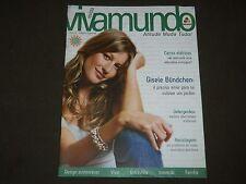 2006 VIVA MUNDO REVISTA PORTUGUESE MAGAZINE - GISELE BUNDCHEN COVER - O 7427