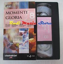 film VHS MOMENTI DI GLORIA NR. 8 La Gazzetta dello Sport  (F65) no dvd