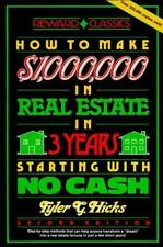 How to Make One Million Dollars in Real Estate in Three Years Starting With No C