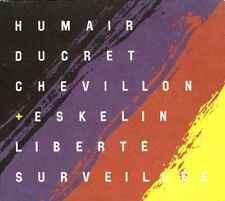 DANIEL HUMAIR liberté surveillée  MARC DUCRET , BRUNO CHEVILLON , ELLERY ESKELIN