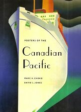 CHOKO, Marc H. – POSTERS OF THE CANADIAN PACIFIC