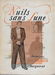 LITTERATURE AMERICAINE / JOHN STEINBECK : NUITS SANS LUNE -1945-