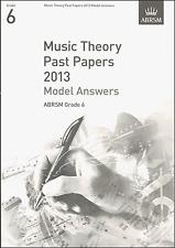 ABRSM passato teoria della musica Libro dell'esame 2013 grado 6 modello risposte SPARTITI MUSICALI