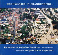 Hochwasser in Frankenberg, Hochwasser im Verlauf der Geschichte im August 2002