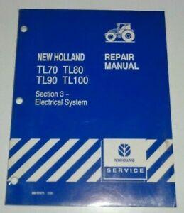 New Holland TL70 TL80 TL90 TL100 ELECTRICAL SYSTEM Service Repair Shop Manual