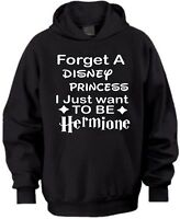 FORGET A DISNEY PRINCESS I WANNA BE HERMIONE HARRY POTTER BIRTHDAY KIDS HOODIE