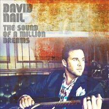 DAVID NAIL CD THE SOUND OF A MILLION DREAMS BRAND NEW SEALED