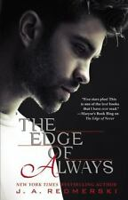 The Edge: The Edge of Always 2 by J. A. Redmerski (2014, Paperback)
