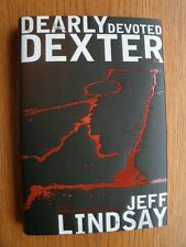 Jeff Lindsay Dearly Devoted Dexter 1st ed Hard Cover SIGNED