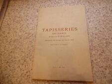 1913.Catalogue vente tapisseries anciennes Beauvais et Flandres.Boucher..