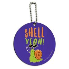 Shell Yeah Hell Yes Snail Funny Humor Round Wood Luggage Card Carry-On ID Tag