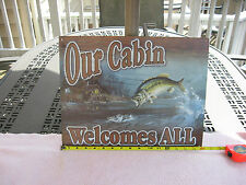"""""""Our Cabin Welcomes All"""" Tin Metal Sign 16"""" X 12 1/4"""""""