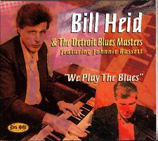 BILL HEID & The Detroit Blues Masters - We Play CD Johnnie Bassett 2000 Jump R&B