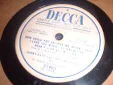 78RPM Decca 27463 Danny Kaye + Carol Richards, Left My Hat Haiti/ How Co E- to E