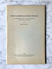 Kurt Witte: Der Satirendichter Horaz, Erlangen 1923