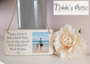 Personalised Any Text Any Photo Plaque, Sign,Step Dad,Friend,Gift,Fathers Day.