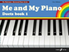 Me and My Piano. Duets Book 1 (new ed.); Waterman, F & Harewood, M. - 571532039