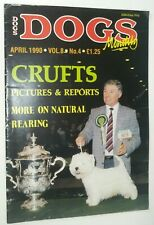 New ListingDogs Monthly West Highland White Terrier Cover & Crufts Apr. 1990
