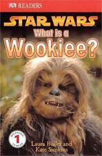Star Wars: What Is A Wookiee? (DK Readers, Level 1), Buller, Laura, 0756611571,
