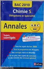 ABC BAC ANNALES : CHIMIE S obligatoire et spécialité - bac 2010