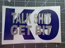 Talk Shi* Get Bit K9 Sticker Decal