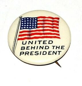 1917 WOODROW WILSON UNITED BEHIND PRESIDENT campaign pinback button political