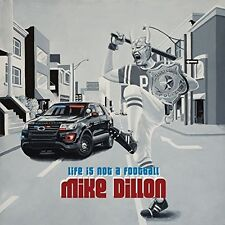 Mike Dillon - Life Is Not A Football [New Vinyl LP]