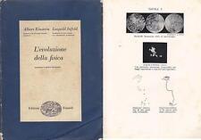 L'EVOLUZIONE DELLA FISICA di Albert Einstein e Leopold Infeld - Einaudi 1955