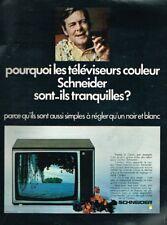 N- Publicité Advertising 1970 Téléviseur Television couleur Schneider