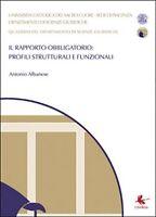 Il rapporto obbligatorio: profili strutturali e funzionali, di Antonio Albanese