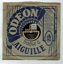78T CHARLUS Disque Phonographe LE MEDECIN RIGOLO - IDIOTIES Chanté ODEON 165941