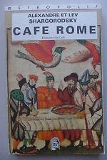 Alexandre & Lev Shargorodsky - Café Rome, histoires de Café