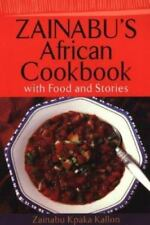 NEW - Zainabu's African Cookbook with Food and Stories