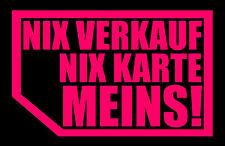 2x NIX VERKAUF NIX KARTE MEINS! autoscheibe Aufkleber Auto JDM OEM Fun x Tuning
