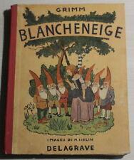 BLANCHENEIGE - Images de H.Iselin - Delagrave 1945