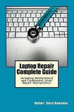 Laptop Repair Complete Guide; Including Motherboard Component Level Repair!