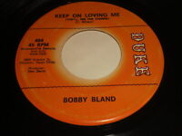 Bobby Bland: Keep On Loving Me (You'll See The Change) 45 - Soul