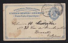 USA 1889 SC #UX6 POSTAL STATIONERY CARD SAN DIEGO CALIFORNIA TO BRUSSELS BELGIUM