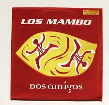 DOS AMIGOS.............LOS MAMBO............. MAXI 33T