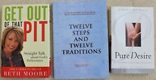 Twelve Steps and Twelve Traditions, Get Out of that Pit, Pure Desire ~ 3 books