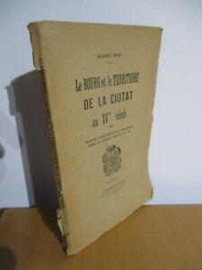 RITT Le bourg et le territoire de la Ciotat au XVe siècle Marseille Ruat 1920