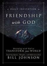 Dreaming with God Every Day : Your Invitation to Friendship with God That...