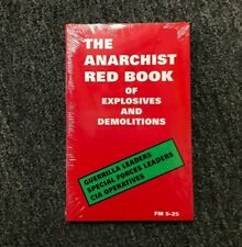 THE ANARCHIST RED BOOK OF EXPLOSIVES AND DEMOLITIONS SPECIAL FORCES FIELD MANUAL
