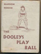 """1949 1st Ed. """"The Dooleys Play Ball"""" Marion Renick & Dwight Logan Children Book"""