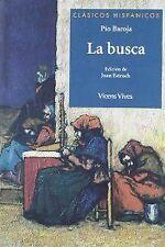 La Busca (clasicos Hispanicos. NUEVO. Nacional URGENTE/Internac. económico. INFA